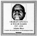 Charley Lincoln & Willie Baker 1927 - 1930