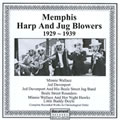 Memphis Harp & Jug Blowers 1927 - 1939