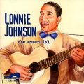Lonnie Johnson, the essential <b> DOUBLE CD</b>