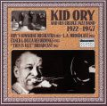 Kid Ory: The Complete Sunshine, Exner, Decca Recordings 1922-45 &