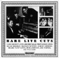 Rare Live Cuts - Cafe Society 1939 & Milwaukee 1943