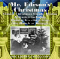 Mr. Edison's Christmas (1906 - 1927)
