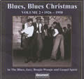 Blues Blues Christmas Volume 2 - (1926-1958)