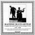 Ragtime Blues Guitar 1927 - 1930
