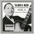 Tampa Red Vol 5 1931 - 1934