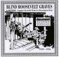 Blind Roosevelt Graves 1929 - 1936