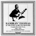 Ramblin' Thomas & The Dallas Blues Singers 1928 - 1932