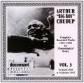 Arthur (Big Boy) Crudup Vol 3 1949 - 1952