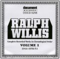 Ralph Willis Vol 1 1944 - 1951