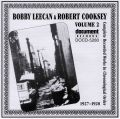 Bobby Leecan & Robert Cooksey Vol 2 1927 - 1928