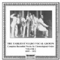 Earliest Negro Vocal Quartets Vol 2 1893 - 1922