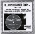 Earliest Negro Vocal Groups Vol 3 1921 - 1924