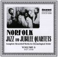 Norfolk Jazz & Jubilee Quartets Vol 6 1937 - 1940