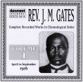 Rev J M Gates Vol 1 1926