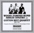 Wood�s Famous Blind Jubilee Singers (1925) / Cotton Belt Quartet (1926 � 1927)