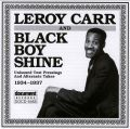 Leroy Carr & Black Boy Shine 1934 - 1937
