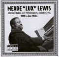 Meade Lux Lewis 1939 - 1940s Alternate Takes Live Performances Soundies