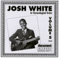 Josh White Vol 5