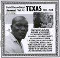 Field Recordings Vol 6 Texas 1933 - 1958