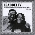 Leadbelly Vol 5 1938 - 1942