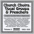 Church Choirs, Vocal Groups & Preachers Vol 3 1923 - 1931