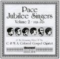 Pace Jubilee Singers Vol 2 1928 - 1929 / C & M A Colored Gospel Quintette 1928 - 1929
