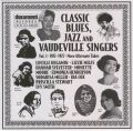Classic Blues Jazz & Vaudeville Singers Vol 3 1922 - 1927