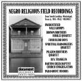 Negro Religious Field Recordings From South Carolina Mississippi Texas c 1924 - 1941 Vol 2