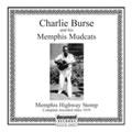 Charlie Burse And his Memphis Mudcats - Memphis Highway Stomp