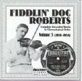 Fiddlin' Doc Roberts Vol 3 1930 - 1934