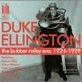 Duke Ellington - The Bubber Miley Era: 1924 ~ 1929