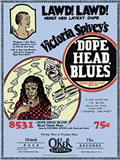 Dope Head Blues