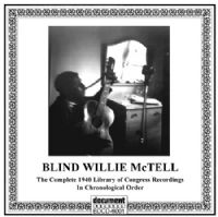 Blind Willie McTell 1940 - Library of Congress Recordings