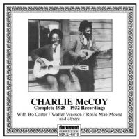 Charlie McCoy Complete Recorded Titles 1928-1932.