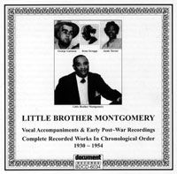 Little Brother Montgomery - Vocal Accompaniments & Early Post-War Recordings 1930 - 1954