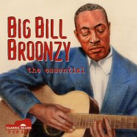 Big Bill Broonzy, the essential <b> DOUBLE CD</b>
