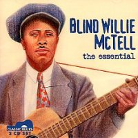 Blind Willie McTell, the essential <b> DOUBLE CD</b>