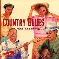 Country Blues, the essential <b> DOUBLE CD</b>