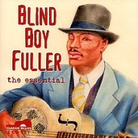 Blind Boy Fuller, the essential <b> DOUBLE CD</b>