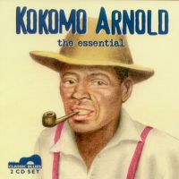 Kokomo Arnold, the essential <b> DOUBLE CD</b>