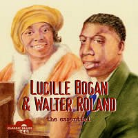 Lucille Bogan & Walter Roland, the essential <b> DOUBLE CD </b>