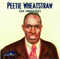 Peetie Wheatstraw, the essential <b> DOUBLE CD </b>