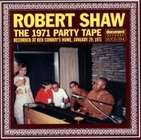 Robert Shaw The 1971 Party Tape