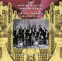 The Golden Gate Orchestra - Crazy Words, Crazy Tune