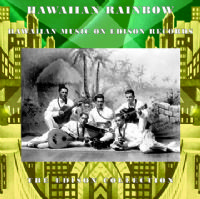 Hawaiian Rainbow - Hawaiian Music on Edison Records (1916 - 1929)