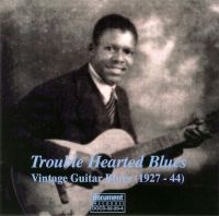 Troubled Hearted Blues - Vintage Guitar Blues (1927 - 1944)