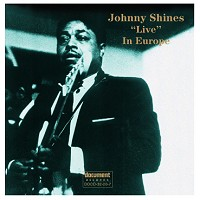 Johnny Shines - Live In Europe 1975