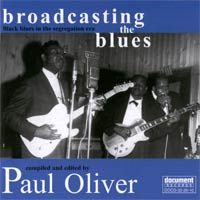 Broadcasting The Blues - Compiled and edited by Paul Oliver