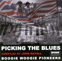 Boogie Woogie Pioneers - Compiled and Edited by John Mayall