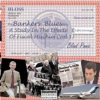 Bankers Blues - A Study In The Effects Of Fiscal Mischief